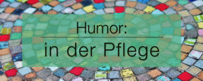 Humor in der Pflege